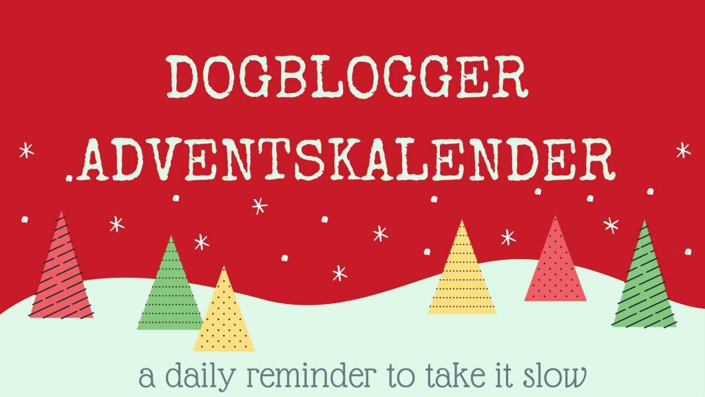 Dogblogger Adventskalender: eine Weihnachtsaktion der Hundeblogger