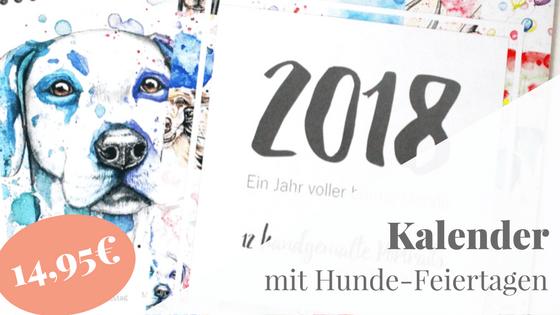 Hunde-Kalender als Heschenk zu Weihnachten_ 12 handgemalte Hundebilder und Hunde-Feiertage!