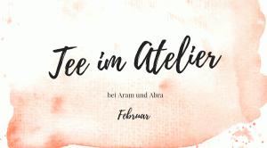 Aram und Abra_Tee im Atelier_Februar