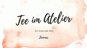 Aram und Abra_Tee im Atelier_Januar