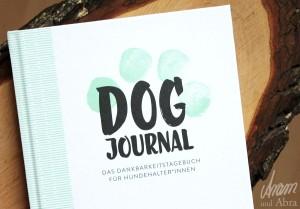 Dog Journal Dankbarkeit Hund_Aram und Abra